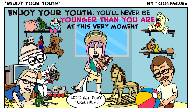 Enjoy Your Youth