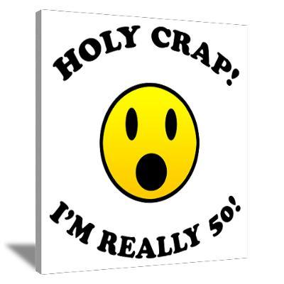 holycrapimreally50